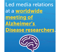 Led media relations at a worldwide meeting of Alzheimer's Disease researchers