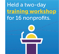 Held a two-day training workshop for 16 nonprofits